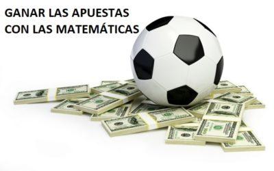 Ganar las apuestas mediante las matemáticas